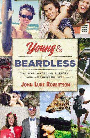 Young and Beardless by John Luke Robertson paperback