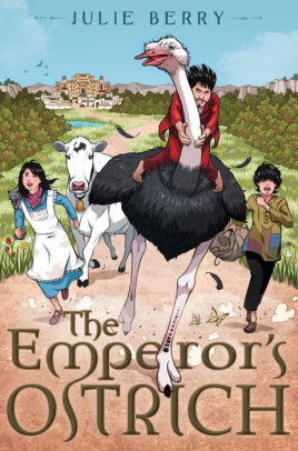 Emperor's Ostrich by Julie Berry - Treehouse Books and Gifts