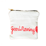 Good Morning Towel Zipper Pouch