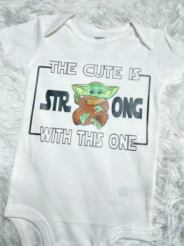 The Cute is Strong with This One Baby Yoda Infant Onesie