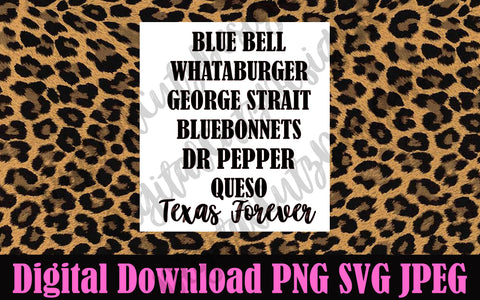 Bluebell Whataburger George Strait Bluebonnets Dr. Pepper Queso Texas Forever SVG PNG JPEG