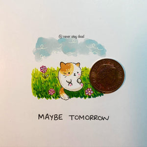 Micro Original 'Maybe Tomorrow' Drawing (A5)