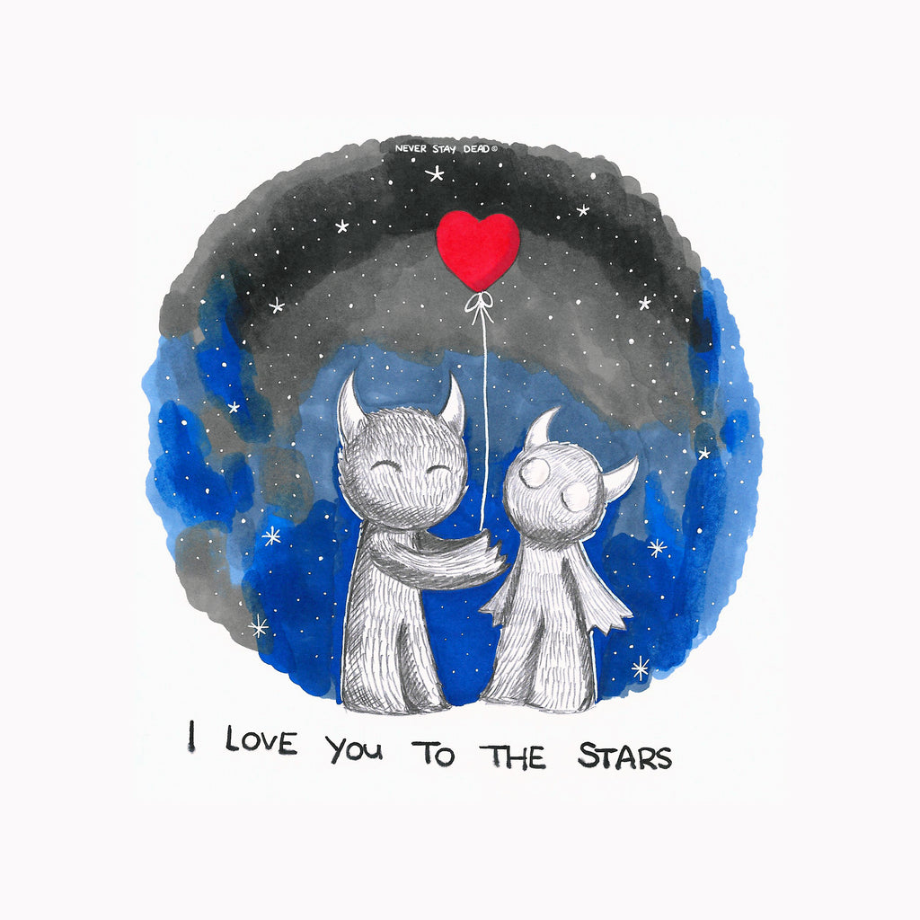 'I Love You To The stars' Print
