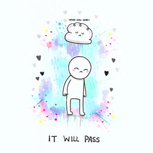 'It Will Pass' Print