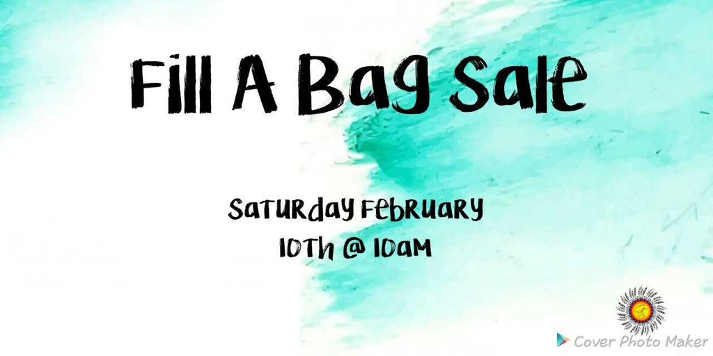 February Fill A Bag Sale!