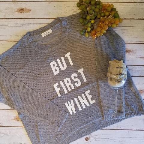 But First Wine Sweater