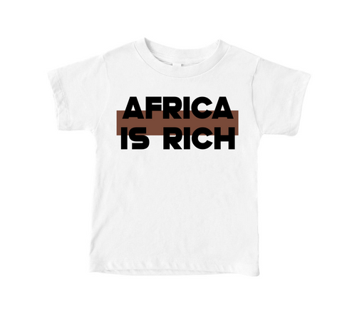 Africa Is Rich Toddler Tee