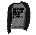 Defend Black Manhood Two Tone Crewneck Sweatshirt