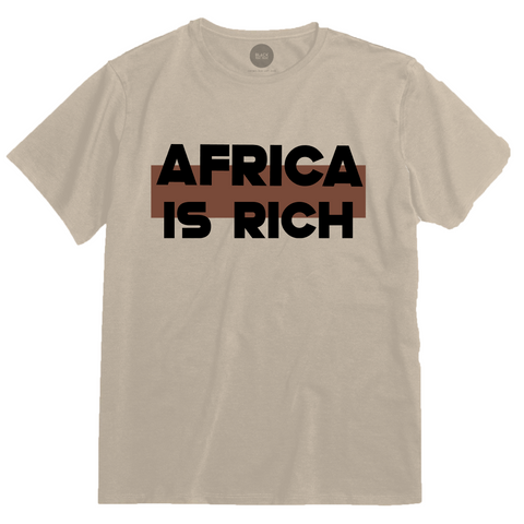 Africa Is Rich Tee