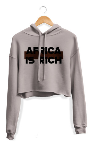 Africa Is Rich Cropped Hoodie
