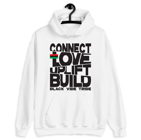 Connect, Love, Uplift, Build Hoodie