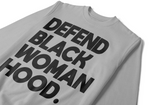 Defend Black Womanhood Drop Shoulder Crewneck Sweatshirt