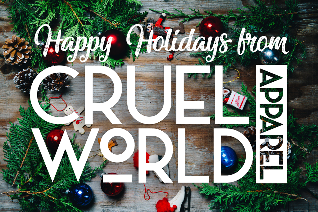 Cruel World Apparel's 2017 Holiday Order Deadlines