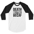Death Before Decaf - 3/4 Sleeve Raglan Shirt