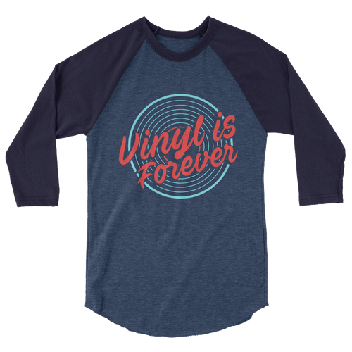 Vinyl Is Forever - 3/4 Sleeve Raglan Shirt