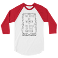 The Rise Of Women = The Rise Of The Nation - 3/4 Sleeve Raglan Shirt
