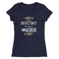 Never Underestimate The Power Of A Woman - Ladies' Short Sleeve T-Shirt