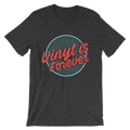 Vinyl Is Forever - Unisex Short Sleeve T-Shirt
