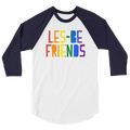 Les-Be Friends - Lesbian 3/4 Sleeve Raglan Shirt