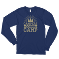 Campers Gonna Camp - Funny Camping Long sleeve t-shirt (unisex)