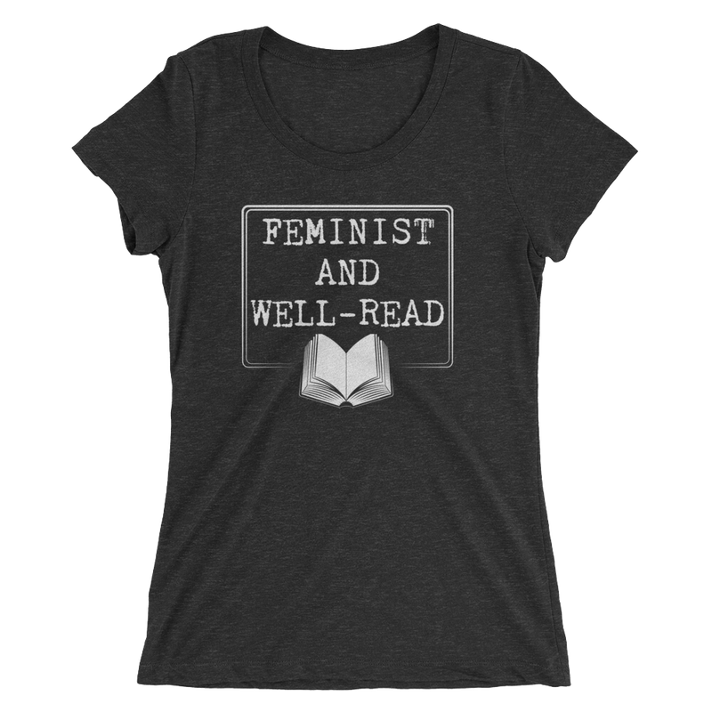 Feminist And Well Read - Ladies' Short Sleeve T-Shirt