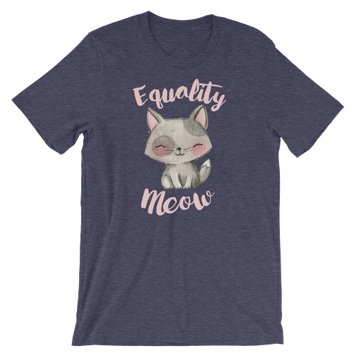 Equality Meow - Feminist Cat Short-Sleeve Unisex T-Shirt