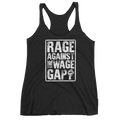 Rage Against The Wage Gap - Women's Tank Top - Cruel World Apparel Shirts Clothing