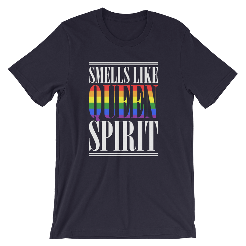 Smells Like Queen Spirit - Unisex Short Sleeve T-Shirt