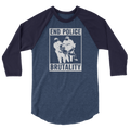 End Police Brutality - 3/4 Sleeve Raglan Shirt