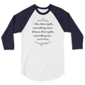 Men Their Rights And Nothing More; Women Their Rights And Nothing Less - 3/4 Sleeve Raglan Shirt