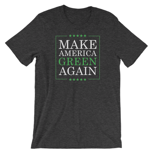 Make America Green Again - Planet Earth Environmental Activist Gift - Short-Sleeve Unisex T-Shirt