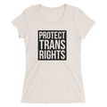 Protect Trans Rights - Ladies' Short Sleeve T-Shirt - Cruel World Apparel Shirts Clothing
