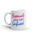 Bisexuals Are Not Confused - Coffee Mug - Cruel World Apparel Shirts Clothing