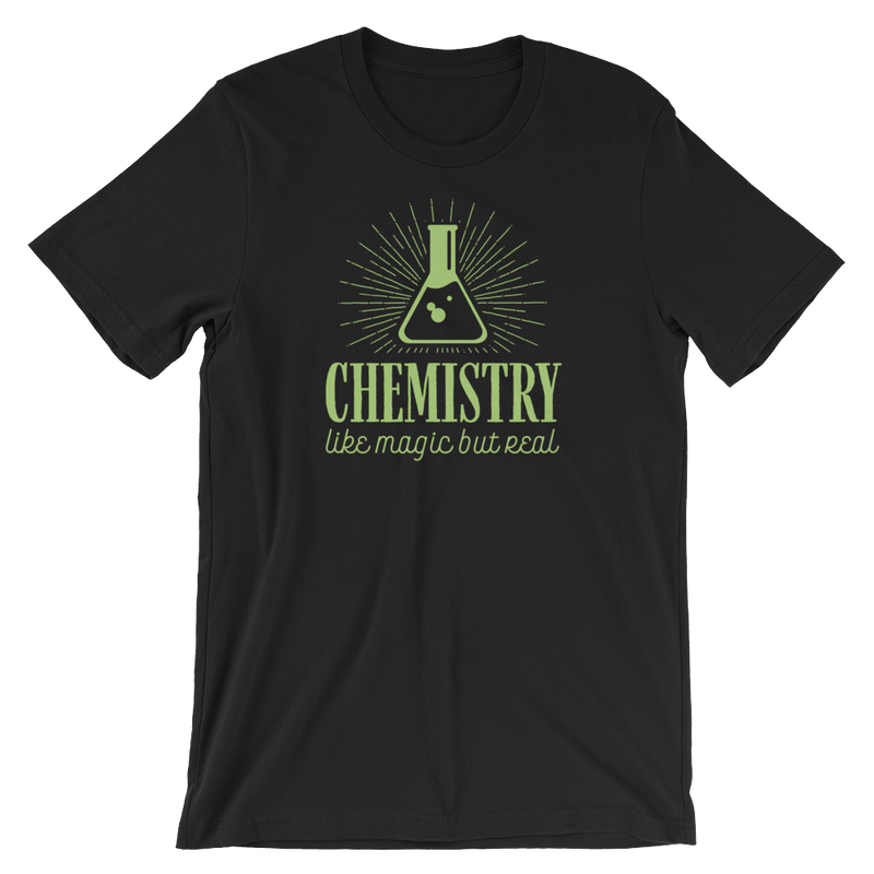Chemistry Like Magic But Real - Short-Sleeve Unisex T-Shirt