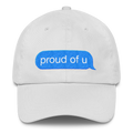 Proud of U - Classic Dad Cap - Cruel World Apparel Shirts Clothing