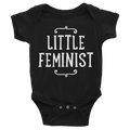 Little Feminist - Baby Infant Bodysuit
