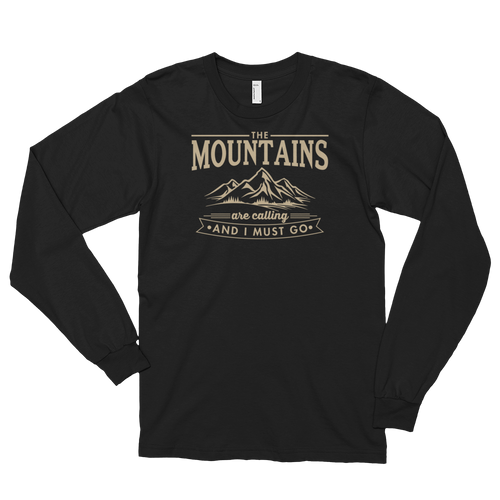 The Mountains Are Calling And I Must Go - Camping Hiking Long sleeve t-shirt (unisex)