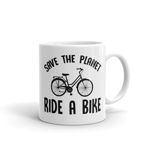 Save The Planet Ride A Bike - Coffee Mug