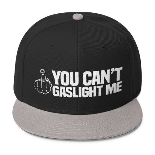 You Can't Gaslight Me - Wool Blend Snapback Hat - Cruel World Apparel Shirts Clothing