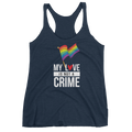 My Love Is Not A Crime - Women's Tank Top