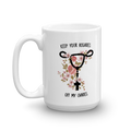 Keep Your Rosaries Off My Ovaries - Coffee Mug