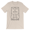 The Rise of Women = The Rise Of The Nation - Unisex Short Sleeve T-Shirt