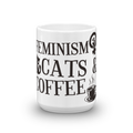 Feminism Cats and Coffee - Mug