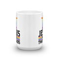 Jesus Had Two Dads - LGBTQ Pride Coffee Mug