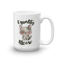 Equality Meow - Cat Coffee Mug