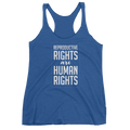 Reproductive Rights Are Human Rights - Women's Tank Top