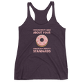 I Doughnut Care About Your Unrealistic Beauty Standards - Women's Tank Top