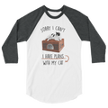 Sorry I Can't I Have Plans With My Cat - 3/4 Sleeve Raglan Shirt