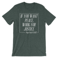 If You Want Peace Work For Justice - Unisex Short Sleeve T-Shirt