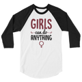 Girls Can Do Anything - 3/4 Sleeve Raglan Shirt - Cruel World Apparel Shirts Clothing